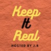 Keep It Real S1 | J.R artwork