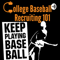 College Baseball Recruiting 101 by Keep Playing Baseball