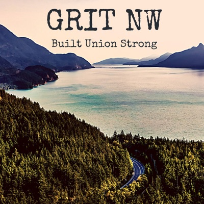 Grit NW -  Built Union Strong