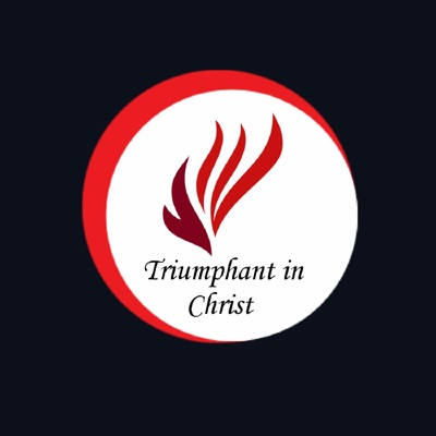 Triumphant in Christ