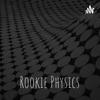 Rookie Physics artwork