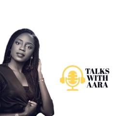 Talks with Aara