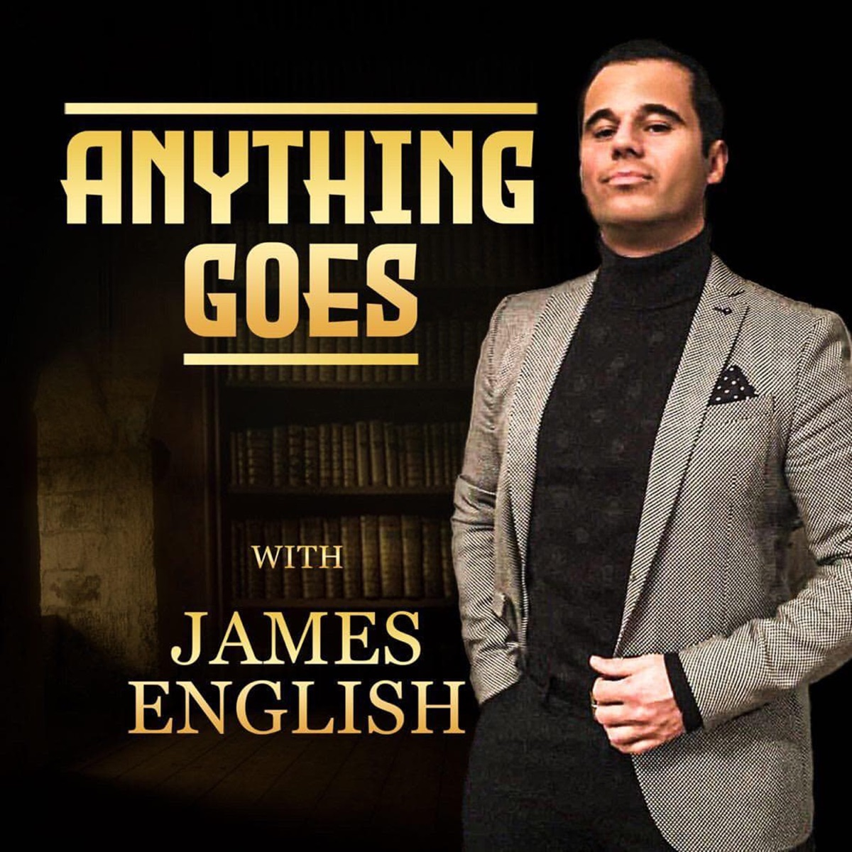 Anything Goes with James English