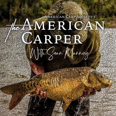 THE AMERICAN CARPER - With Sean Manning