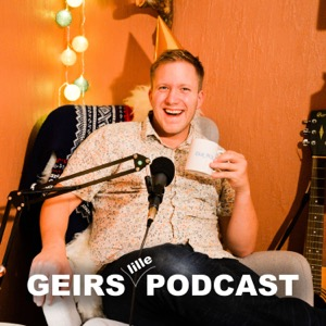 Geirs Lille Podcast