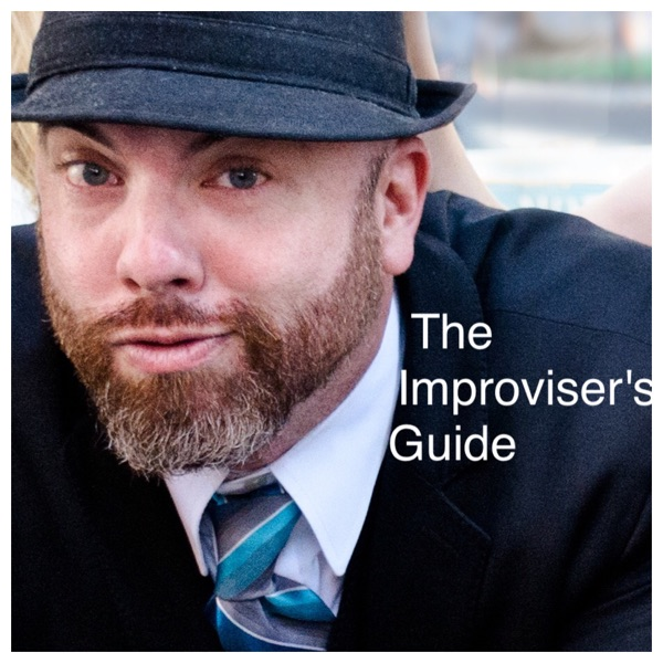 IT'S [Talk] TUESDAY; The Improviser's Guide Podcast