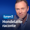 Europe 1 - Hondelatte Raconte - Europe 1