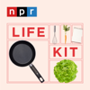 Eat Your Way To A Healthier Life - Life Kit from NPR