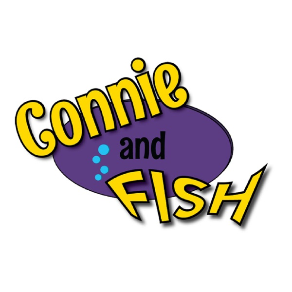 Connie and Fish