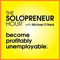 """The Solopreneur Hour Podcast with Michael O'Neal - Profitably Unemployableâ""""¢"""