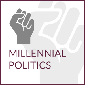 Millennial Politics Podcast