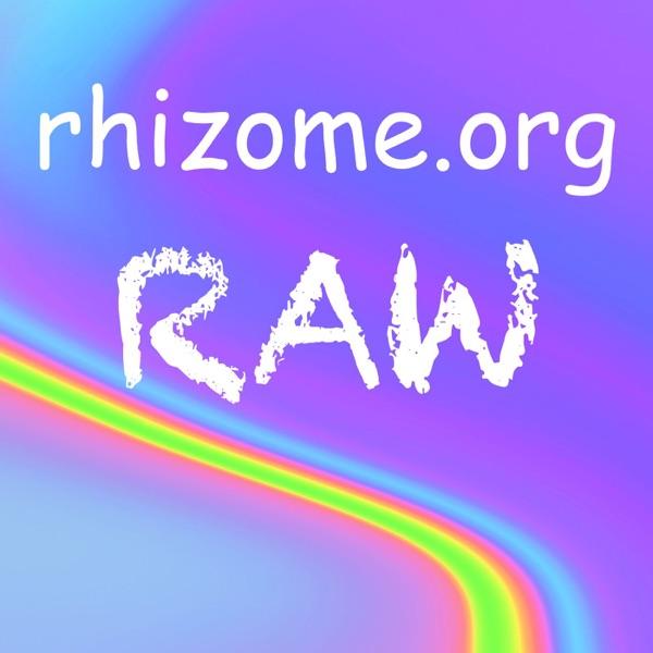 Rhizome Raw