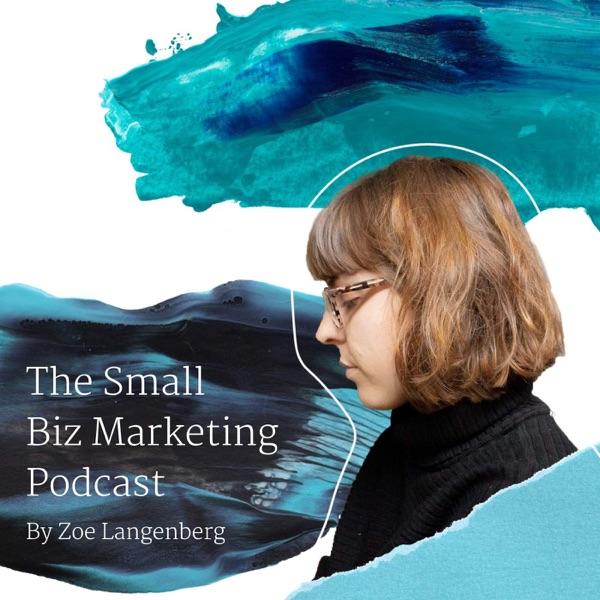The Small Biz Marketing Podcast