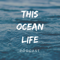 This Ocean Life Podcast
