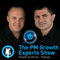The PM Growth Experts Show
