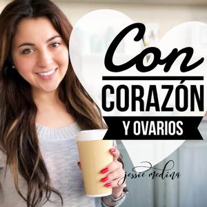 Con Corazón y Ovarios by Jessie Medina