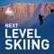 Next Level Skiing