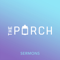 The Porch (Audio)