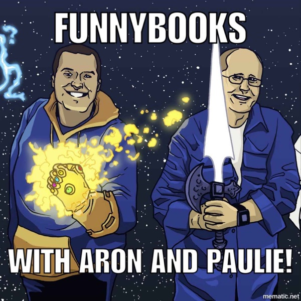 Funnybooks with Aron and Paulie