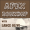 The Apex Roundup Podcast with Lance Olive