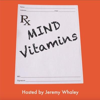 Mind Vitamins Podcast