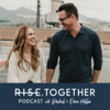 RISE Together Podcast - Rachel & Dave Hollis