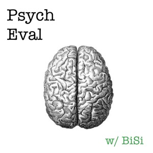 Science and Medicine – Psych Eval