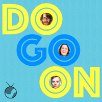 Do Go On podcast