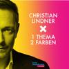 1 Thema, 2 Farben - Christian Lindner