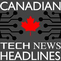 Canadian Tech News Headlines podcast
