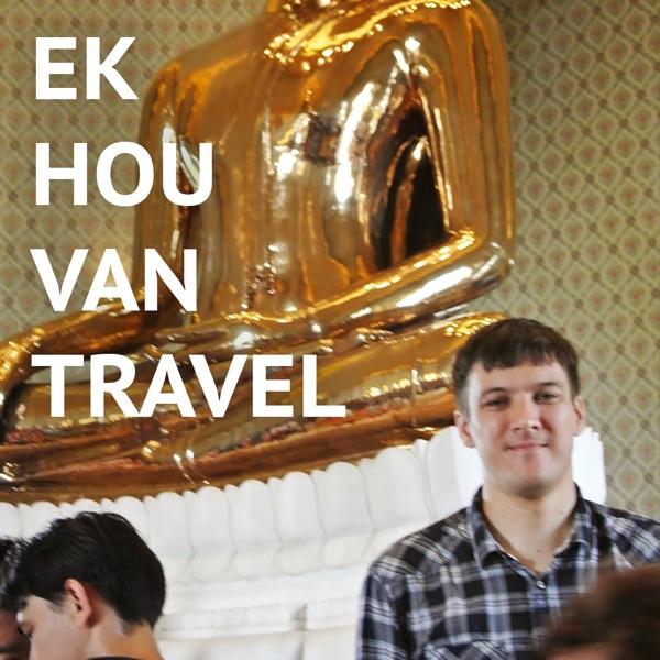 Ek hou van travel!
