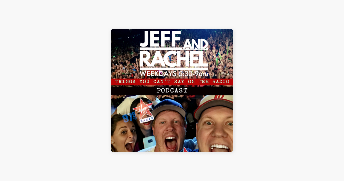 Jeff and Rachel In The Morning on Apple Podcasts