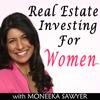Real Estate Investing For Women - Moneeka Sawyer