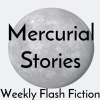 Mercurial Stories podcast