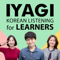IYAGI - Natural Korean Conversations For Learners