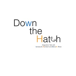 Down the Hatch - The Swallowing Podcast on Apple Podcasts