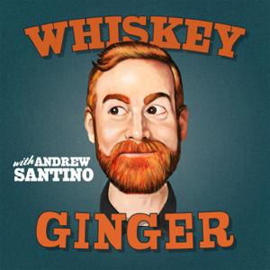 Whiskey Ginger w/ Andrew Santino