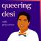 Queering Desi
