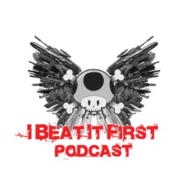 I Beat It First on Apple Podcasts