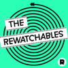 The Rewatchables - The Rewatchables & The Ringer