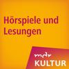 MDR KULTUR Hörspiele und Lesungen - MDR