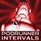 PODRUNNER: INTERVALS -- Workout music for tempo-based exercise