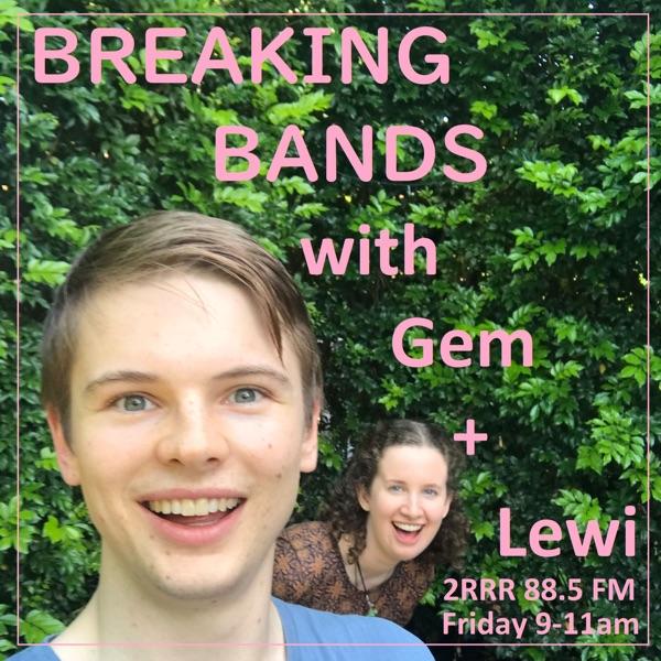Breaking Bands 2RRR 88.5 FM
