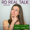 RD Real Talk - Registered Dietitians Keeping it Real