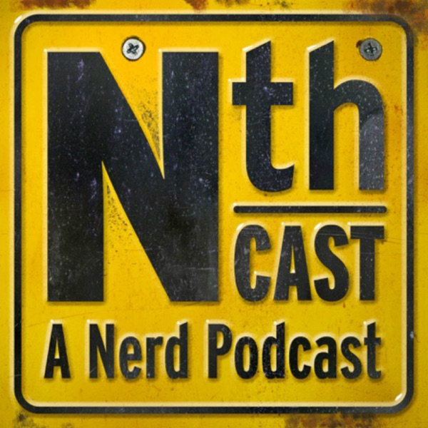 NthCast - A Nerd Podcast
