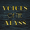 Voices of the Abyss