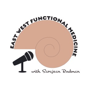 East West Functional Medicine Podcast