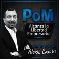 PoM: Alcanza la Libertad Empresarial podcast