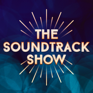 The Soundtrack Show
