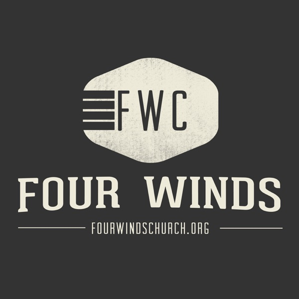 Four Winds Church » Podcast